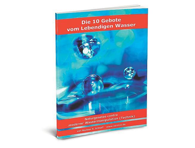 Die 10 Gebote vom Lebendigen Wasser